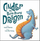 Cinder the Bubble-blowing Dragon by Jessica Anderson (Paperback, 2006)