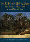 Muhammad the Last Prophet: A Model for All Time by Abulhasan 'Ali Nadvi (Paperback, 1993)