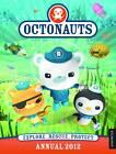 Octonauts Annual: 2012 by Egmont UK Ltd (Hardback, 2011)