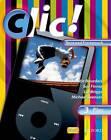 Clic!: Clic 3 Students' Book Plus Renewed Framework Edition by Lol Briggs, Michael Spencer, Daniele Bourdais, Sue Finnie (Paperback, 2010)