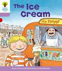 Oxford Reading Tree Level 1+: More First Sentences C: Ice Cream by Roderick Hunt, Gill Howell (Paperback, 2011)