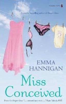 Miss Conceived by Emma Hannigan (Paperback, 2010)