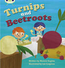 Turnips and Beetroot by Monica Hughes (Paperback, 2011)