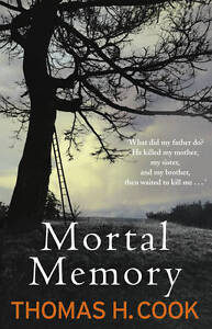 Mortal-Memory-by-Thomas-H-Cook-Paperback-New-Book