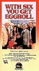 With Six You Get Eggroll (VHS)