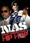 NAS - I Don't Understand Hip Hop - Unauthorized (DVD, 2009)