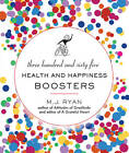 365 Health and Happiness Boosters by M. J. Ryan (Paperback, 2000)
