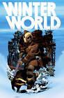 Winterworld by Chuck Dixon (Hardback, 2009)
