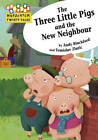 The Three Little Pigs and the New Neighbour by Andy Blackford (Paperback, 2011)
