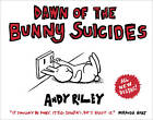 Dawn of the Bunny Suicides by Andy Riley (Paperback, 2011)