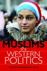 Muslims in Western Politics by Indiana University Press (Paperback, 2008)