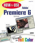 How to Use Adobe Premiere 6 by Douglas Dixon (Paperback, 2001)