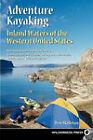 Adventure Kayaking: Inland Waters by Don Skillman (Paperback, 2000)