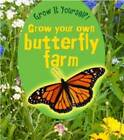 Grow Your Own Butterfly Farm by John Malam (Paperback, 2012)