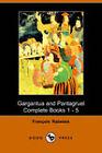 Gargantua and Panatgruel by Francis Rabelais (Paperback, 2005)