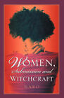 Women, Submission and Witchcraft by Maro (Paperback / softback, 2004)