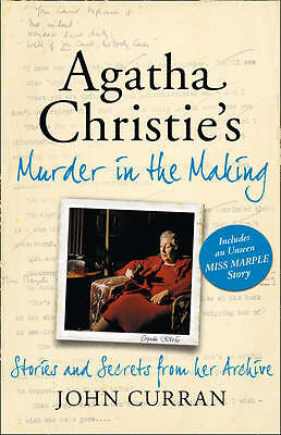 Agatha Christie's Murder in the Making: Stories and Secrets from Her-ExLibrary
