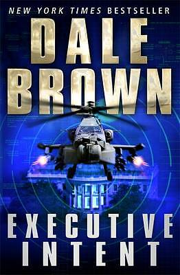 """VERY GOOD"" Brown, Dale, Executive Intent, Book"
