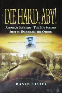 BOY-SOLDIER-EXECUTED-WW1-First-World-War-History-NEW-British-Army-Die-Hard-Aby