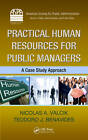 Practical Human Resources for Public Managers: A Case Study Approach by Nicolas A. Valcik, Teodoro J. Benavides (Hardback, 2011)