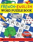 French-English Word Puzzle Book by Louise Millar, Rachel Croxon, Catherine Bruzzone (Paperback, 2011)