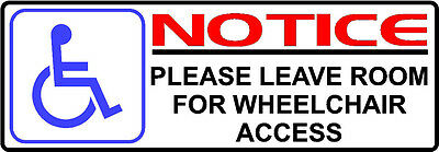 220X75 MM BLUE WHEEL/DISABLED CHAIR NOTICE PLEASE LEAVE ROOM STICKER TAXI DECAL