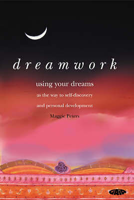 Very Good, Dreamwork: Using Your Dreams as the Way to Self-discovery and Persona