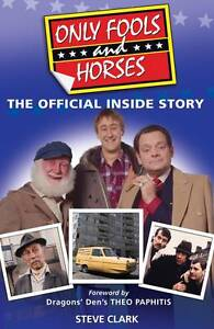 Only-Fools-and-Horses-The-Official-Inside-Story-Steve-Clark-Very-Good-Book