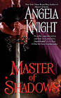 Master of Shadows by Angela Knight (Paperback, 2011)