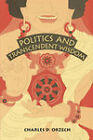 Politics and Transcendent Wisdom: The Scripture for Humane Kings in the Creation of Chinese Buddhism by Charles D. Orzech (Paperback, 1998)