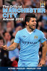Official Manchester City FC Annual: 2012 by Grange Communications Ltd (Hardback, 2011)