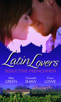 Latin Lovers: Seductive Frenchmen: Chosen as the Frenchman's Bride / The Frenchm