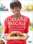 Home Cooking Made Easy by Lorraine Pascale (Hardback, 2011)