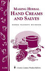 Making Herbal Hand Creams and Salves: Storey's Country Wisdom Bulletin A-256 by Norma Pasekoff Weinberg (Paperback / softback, 2013)