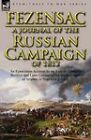 A Journal of the Russian Campaign of 1812: An Eyewitness Account by an Aide-de-Camp to Berthier and Later Colonel of the 4th Regiment of Infantry in by Raymond A P J D Montesquiou-Fezensac (Paperback / softback, 2011)