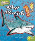 Oxford Reading Tree: Level 7: Snapdragons: Shy Shark by Michaela Morgan (Paperback, 2005)