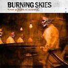 Burning Skies - Murder By Means of Existence (2004)