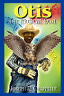 Otis: The Musical Owl by Joseph N Chappelle (Paperback / softback, 2008)