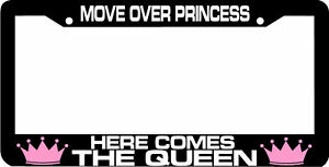 image is loading move over princess here comes queen license plate