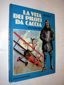 LA-VITA-DEI-PILOTI-da-CACCIA-nella-Grande-Guerra-ill-di-Michael-Turner-1978