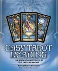 Easy Tarot Reading: The Process Revealed in Ten True Readings by Josephine Ellershaw (Paperback, 2011)