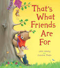 That's What Friends are For! by Julia Hubery (Hardback, 2013)