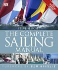 The Complete Sailing Manual by Steve Sleight (Hardback, 2012)