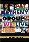 Pat Metheny Group - We Live Here - Live In Japan (DVD, 2013)