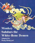 Monkey Subdues the White-Bone Demon by Fredonia Books (NL) (Paperback / softback, 2001)