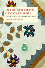 In the Aftermath of Catastrophe: Founding Judaism 70-640 by Jacob Neusner (Hardback, 2009)