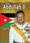King Abdullah II: King of Jordan by Heather Lehr Wagner (Hardback, 2005)