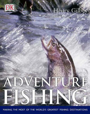 """AS NEW"" Gilbey, Henry, Adventure Fishing Book"