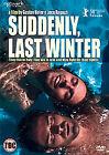 Suddenly, Last Winter (DVD, 2010)