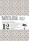 Barcelona Tiles: Gift & Creative Paper Book Vol. 36 by Pepin Van Roojen (Paperback, 2012)